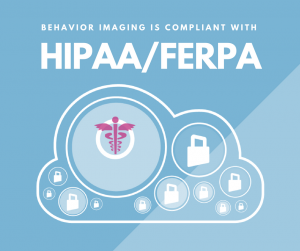Behavior Connect is HIPPA/FERPA Compliant